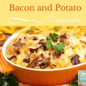 Bacon and Potato Casserole