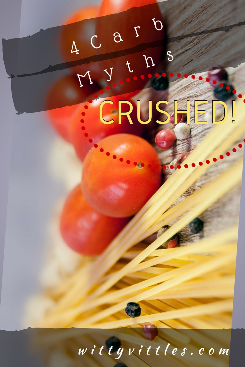 4 Carb Myths Crushed!