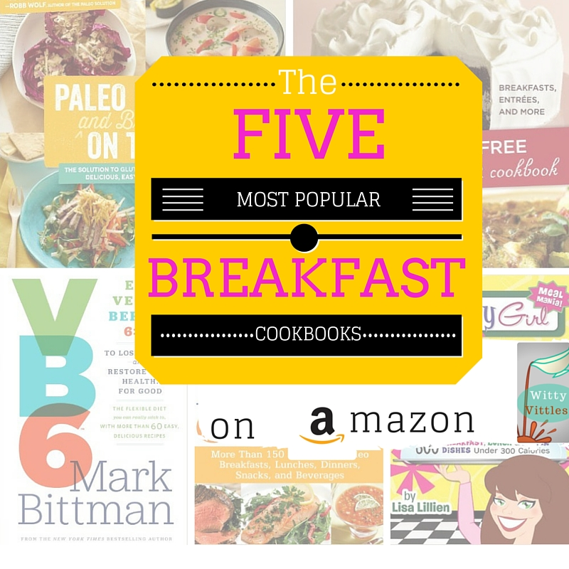 Four Popular Collections of Breakfast Recipes on Amazon